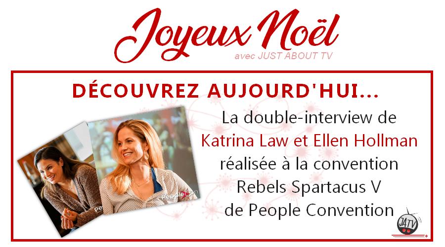 [Calendrier de l'avent – Jour 2] Interview de Katrina Law et Ellen Hollman lors de la Rebels Spartacus V