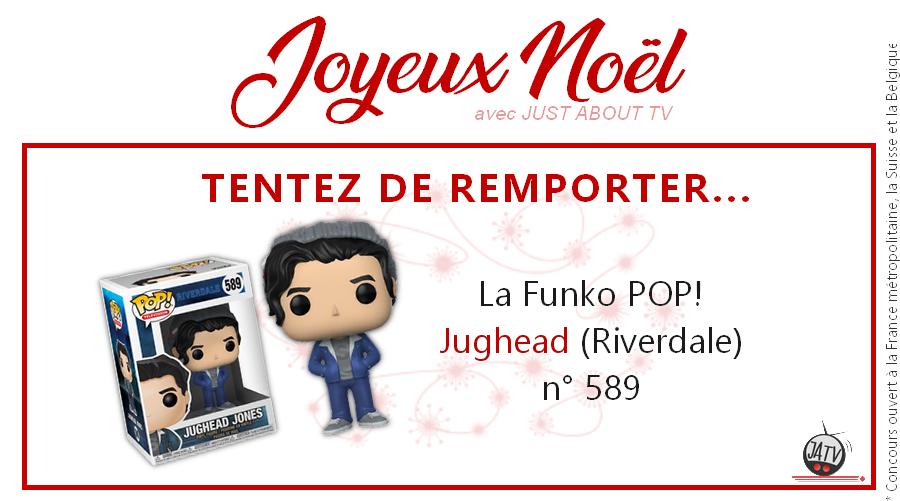 [Calendrier de l'avent - Jour 23] Tentez de gagner une Funko POP! Jughead (n° 589)