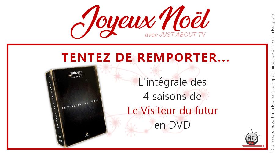 [Calendrier de l'avent - Jour 7] Tentez de gagner l'intégrale de Le Visiteur du Futur en DVD