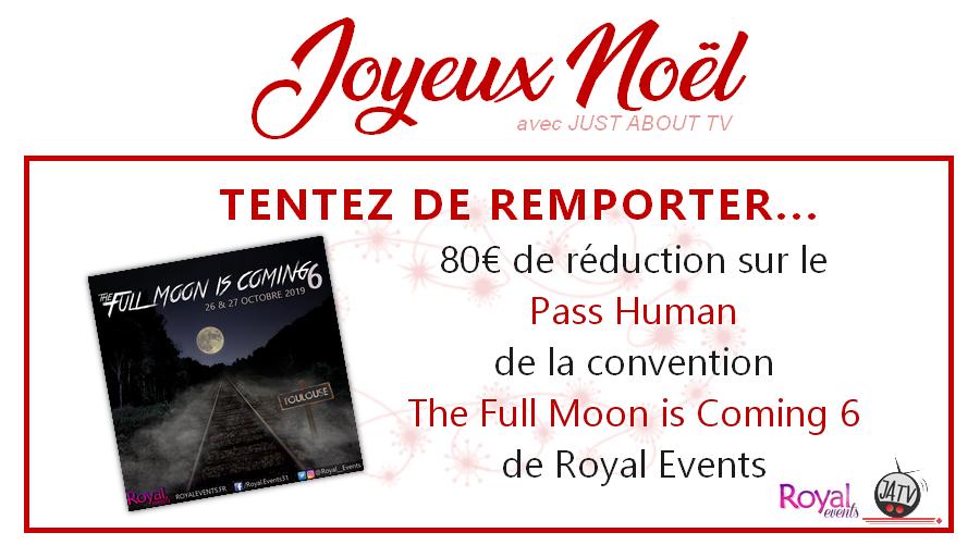 CONCOURS SURPRISE : Tentez de gagner 80€ de réduction sur le Pass Human pour la The Full Moon is Coming 6 !