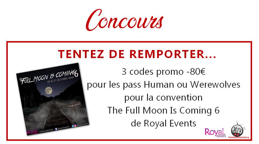 The Full Moon Is Coming 6 : tentez de gagner 3 codes promo -80€ sur les pass Human ou Werewolves !