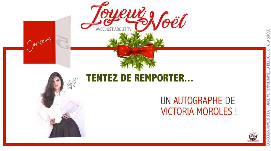 [Calendrier de l'avent – Jour 5] Tentez de remporter un autographe de Victoria Moroles !