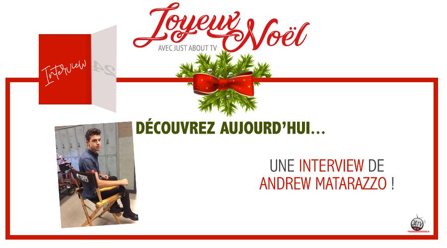 [Calendrier de l'avent – Jour 24] Interview exclusive avec Andrew Matarazzo de Teen Wolf !