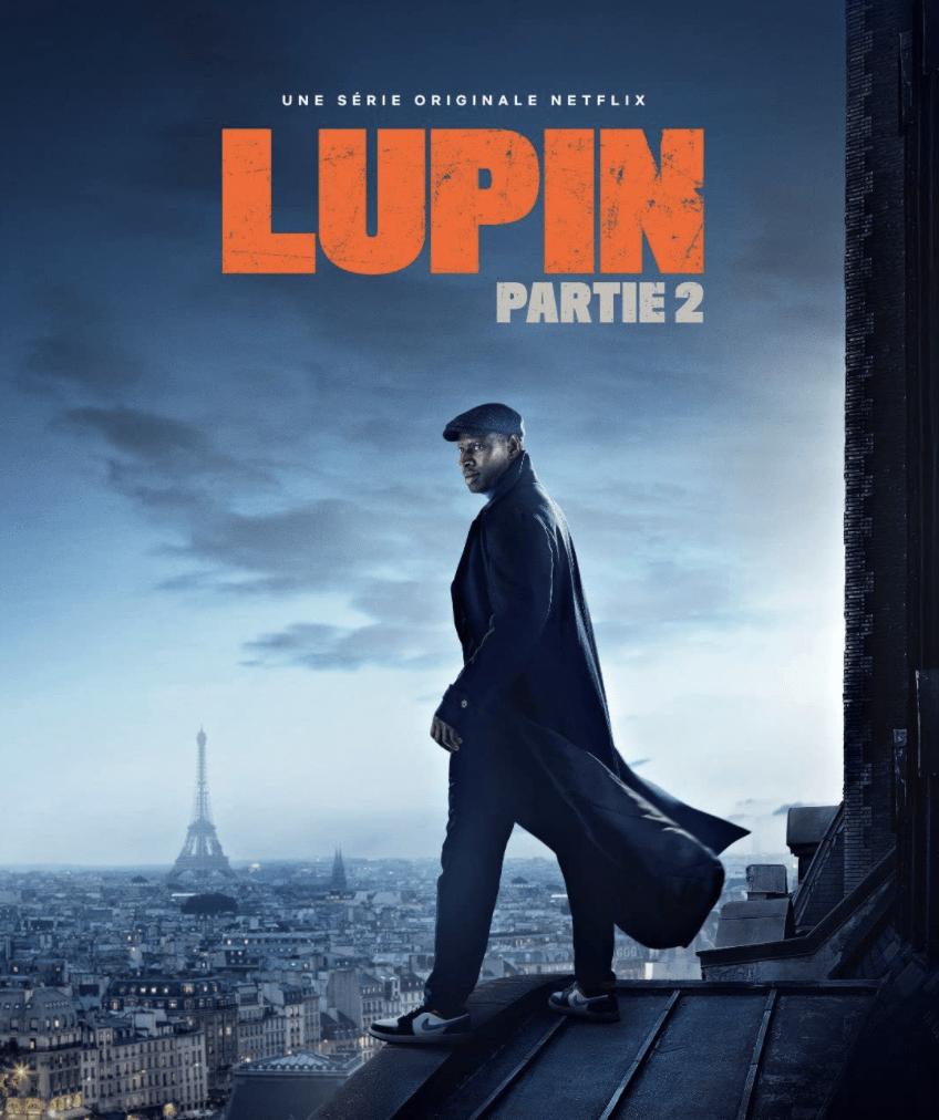 Lupin : bande annonce et date pour la partie 2 !