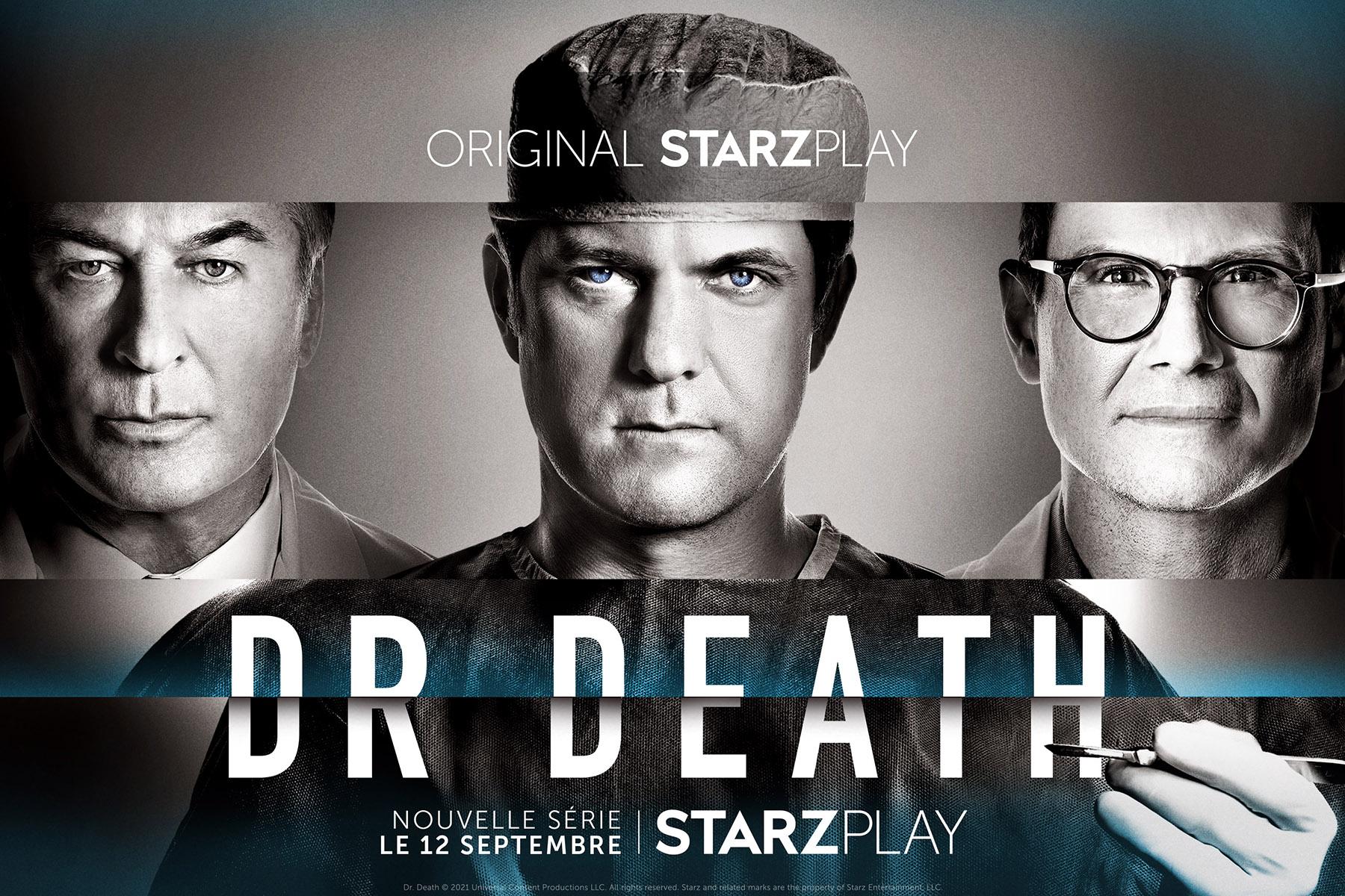 Dr. Death : la série sera bientôt disponible en France sur Starzplay