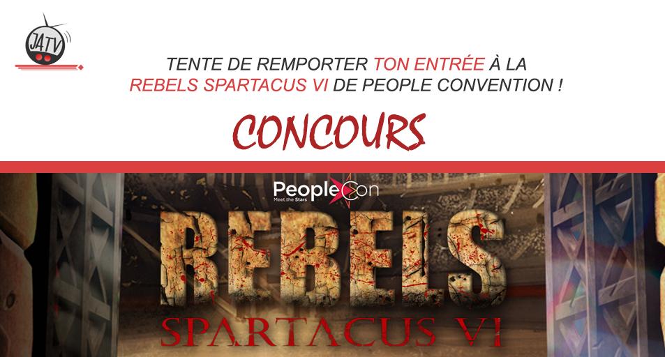 [Concours] Gagnez votre entrée à la convention Rebels Spartacus VI de People Convention !