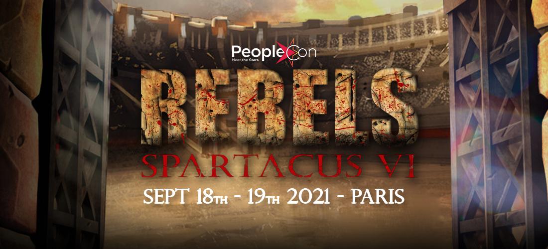 Rebels Spartacus VI de People Convention : un point sur l'évènement Spartacus de la rentrée