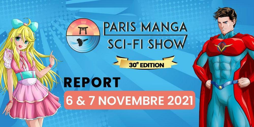 Focus sur la 30ème édition du Paris Manga & Sci-Fi Show