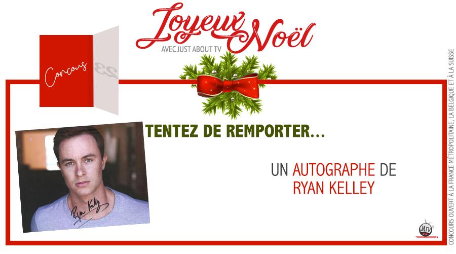 [Calendrier de l'avent – Jour 23] Tentez de remporter un autographe de Ryan Kelley !