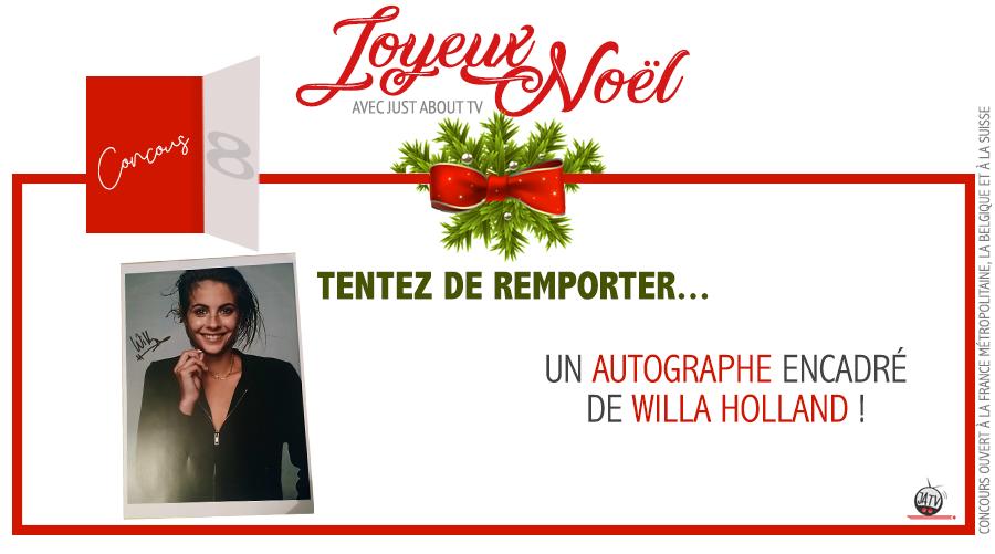 [Calendrier de l'avent – Jour 8] Tentez de remporter un autographe de Willa Holland !