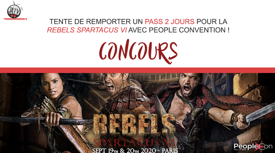 Tentez de remporter un pass pour la Rebels Spartacus VI de People Conventions !